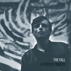 The Fall - A French Tribute (LP)