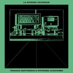 Travaux Inattendus & Systemes Aleatoires (LP)