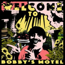 Welcome To Bobby's Motel (LP) couleur