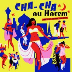 Cha-Cha Au Harem (LP)