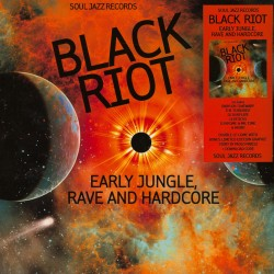 Black Riot : Early Jungle, Rave And Hardcore (2LP)