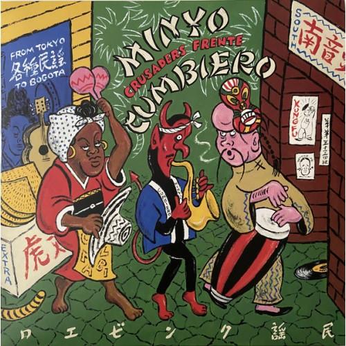 Minyo Crusaders - From Tokyo To Bogota (EP)