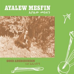 Good Aderegechegn (LP)