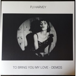 To Bring You My Love - Demos (LP)