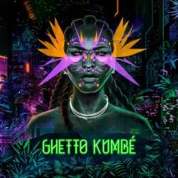 Ghetto Kumbé (LP) couleur