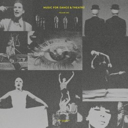Music For Dance & Theatre Volume One (LP)