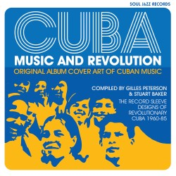 Cuba : Music And Revolution (250 pages)