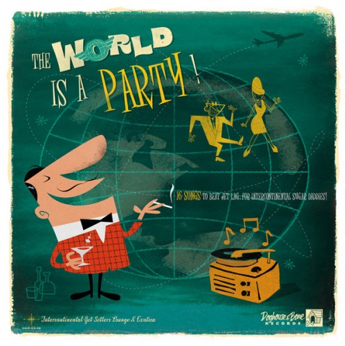 The World Is A Party! Vol.1 (LP)