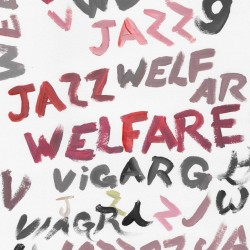 Welfare Jazz (LP)