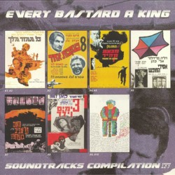Every Bastard A King (LP)