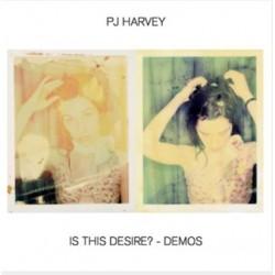 Is This Desire ? (LP, Demos)