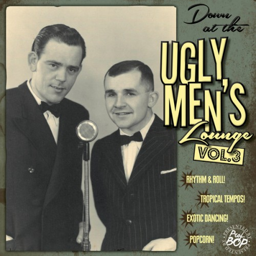 Down At The Ugly Men's Lounge Vol.3 (10'+CD)