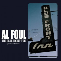 The Blue Front Trio From Mammoth Arizona (LP)