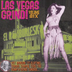 Las Vegas Grind Vol.6 (LP)