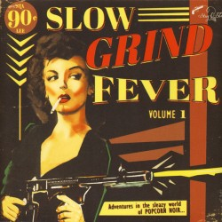 Slow Grind Fever Vol.1 (LP)