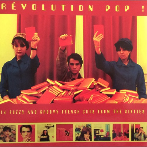 Révolution Pop ! 14 Fuzzy  French From The 60's (LP)