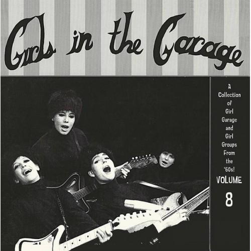 Girls In The Garage Vol.8 (LP) couleur