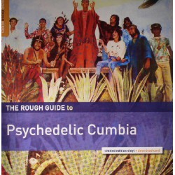 The Rough Guide To Psychedelic Cumbia (LP)