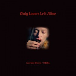 Only Lovers Left Alive (2LP) coloured