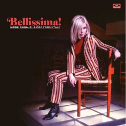 Bellissima! More 1960s She-Pop From Italy (LP)