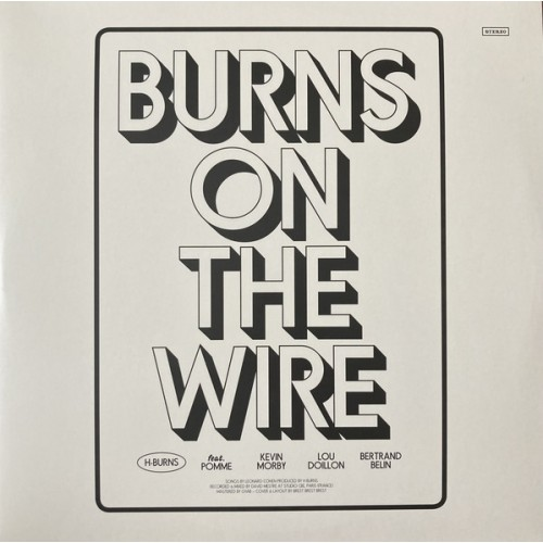 Burns On The Wire (2LP)