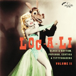 "Loc-A-Li ! Exotic Blues & Rhythm Vol.11 (LP 10"")"
