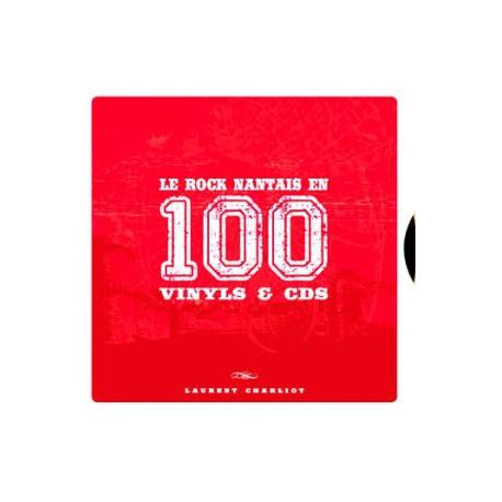 Le Rock Nantais en 100 Vinyls & CDs