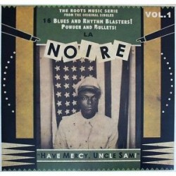La Noire Vol.1  : 16 Blues And Rhythm Blasters ! (LP)