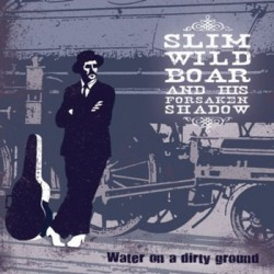 Water On A Dirty Ground (LP)
