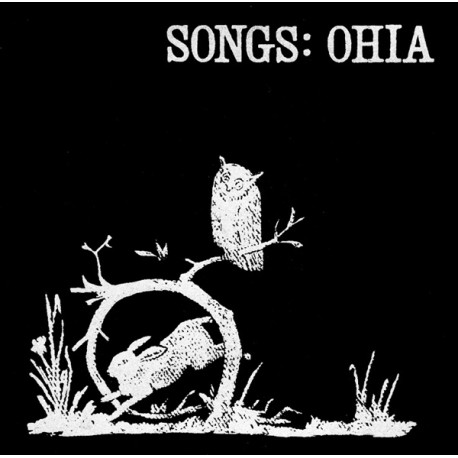 Songs Ohia (LP)