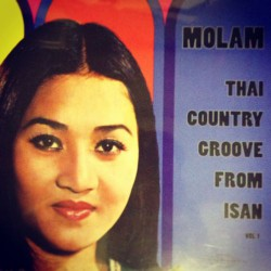 Molam Thai Country Groove From Isan Vol.1 (2LP)