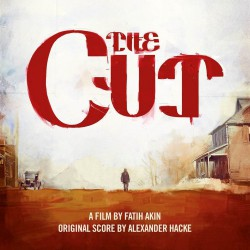 The Cut : Soundtrack By Alexander Hacke (LP+CD)