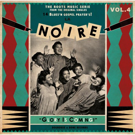 La Noire Vol.4 : 14 Blues'n Gospel Prayer's ! (LP)
