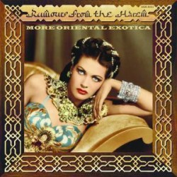 "Rumours From The Harem : More Oriental Exotica (LP 10"")"