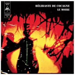 Bélibaste De Cocagne - Le Moire (LP)