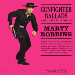 Gunfighter Ballads And Trail Songs (LP)