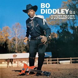 Bo Diddley Is a Gunslinger (LP)