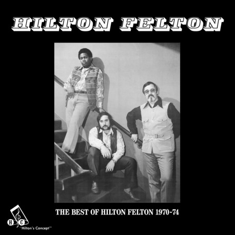 The Best Of Hilton Felton (LP)