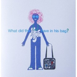 "What Did The Hippie Have In His Bag ? (7""+Book)"