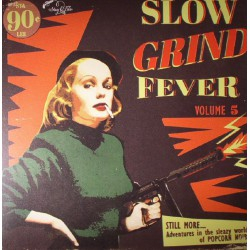 Slow Grind Fever Vol.5 (LP)